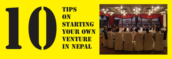 10 advice to start your own venture in Nepal
